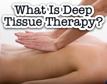 What Is Deep Tissue Massage Therapy